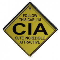 ТАБЕЛКА FOLLOW THIS CAR,I`M...