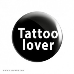 ЗНАЧКА 5773- TATTOO LOVER