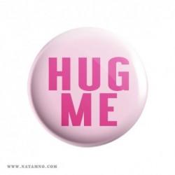 ЗНАЧКА 5778- HUG ME